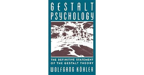 Gestalt Psychology: An Introduction to New Concepts in